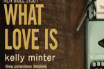 kelly_minter_what_love_is