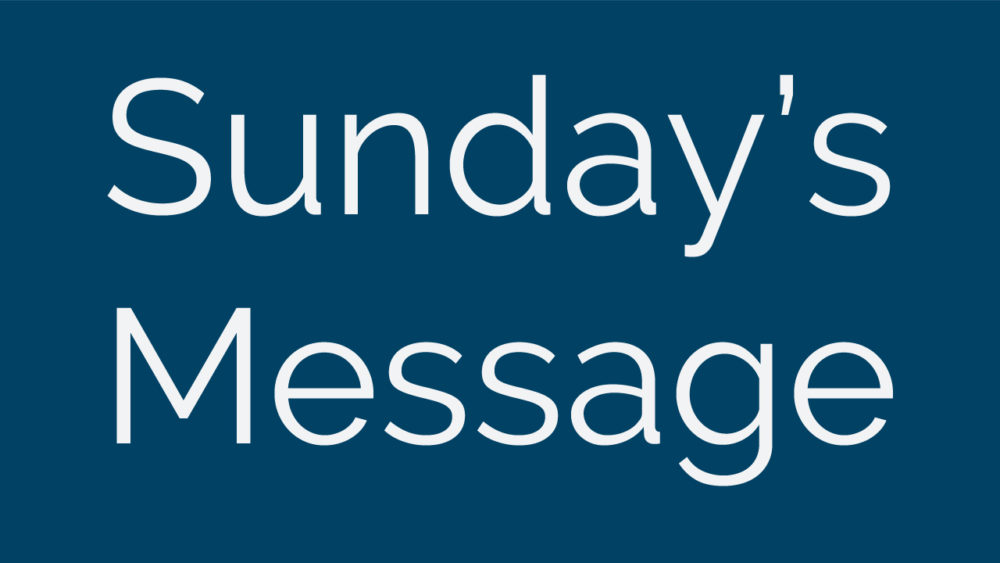Sunday\'s Message